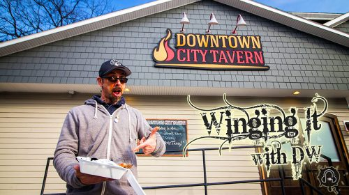 Winging It With DW: SE2EP2 Down Town City Tavern [Glens Falls NY]