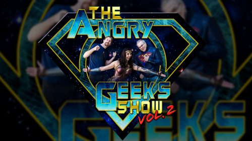 The Angry Geeks Show: Three Men and a Wonder Woman