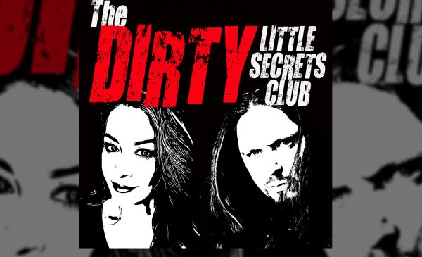 The Dirty Little Secrets Club Ep 22: The Devils in the Details