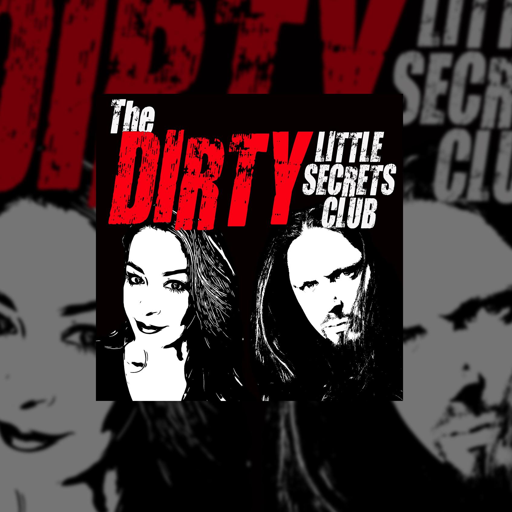 Earplug Podcast The Dirty Little Secrets Club