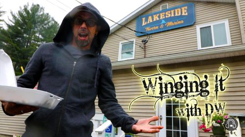 Winging It With DW: SE2EP3 Lakeside Tavern & Marina [Gloversville NY]