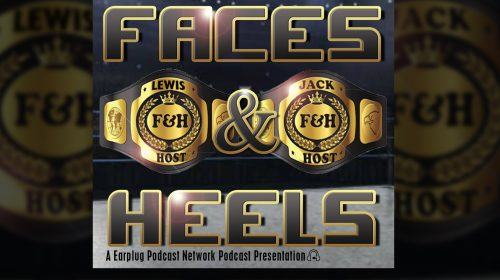 Faces and Heels Ep 28: Eek Gad Ive Drafted