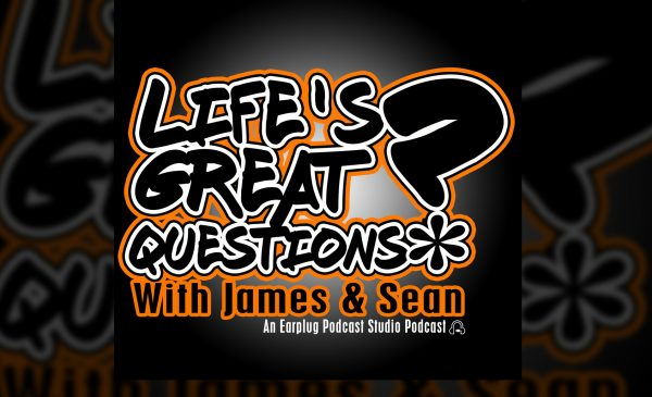 Life's Great Questions Ep 5: It's The March Big No Pants Dance!