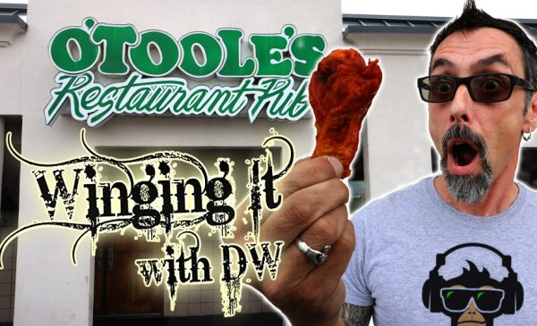 Winging It With DW SE3EP5: O'Tooles [Queensbury, NY]
