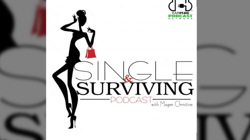 Single and Surviving with Magen Christine Se1 Ep 1 We are Live