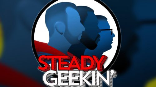 Steady GEEKIN' Ep 45: Ladies and Gentlemen- Kendyle Paige