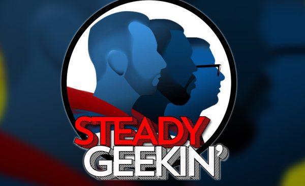 Steady GEEKIN' Ep 45: Ladies and Gentlemen- Kendyle Paige