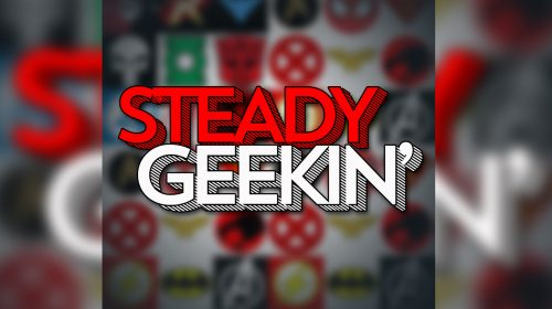 Steady GEEKIN' Ep 40: Hey it's Harvey Guillen!