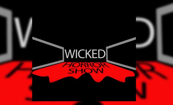 Wicked Horror Show Ep 1 with Special Guest Loyd Kaufman
