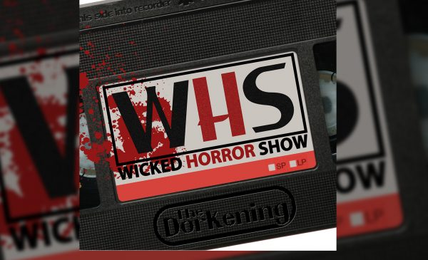 Wicked Horror Show Ep17 with director Max Cerchi talking Mayday with special guest Lewis Perry from The Angry Geeks